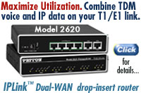 Maximize Utlization. Combine TDM voice and IP data on your T1/E1 link. IPLink™ Dual-WAN drop-insert router.